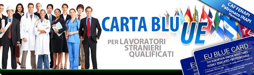Carta Blu UE - Per Lavoratori Stranieri Qualificati - SPORTELLO ...